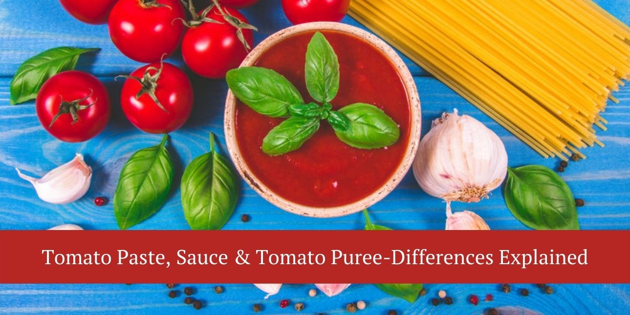 tomato paste vs. tomato sauce